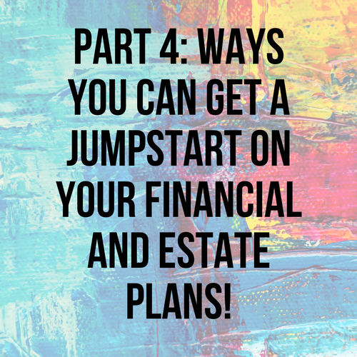 Register for Our FREE Exclusive Webinar! Financial and Estate Planning Series Part 4