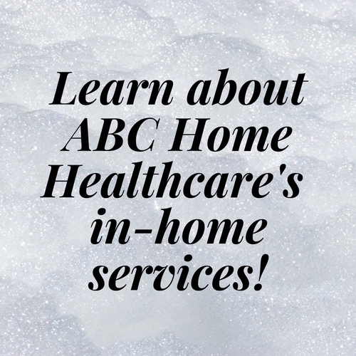 Register for Our FREE Exclusive Webinar to Learn About In-Home Services from ABC Home Healthcare!