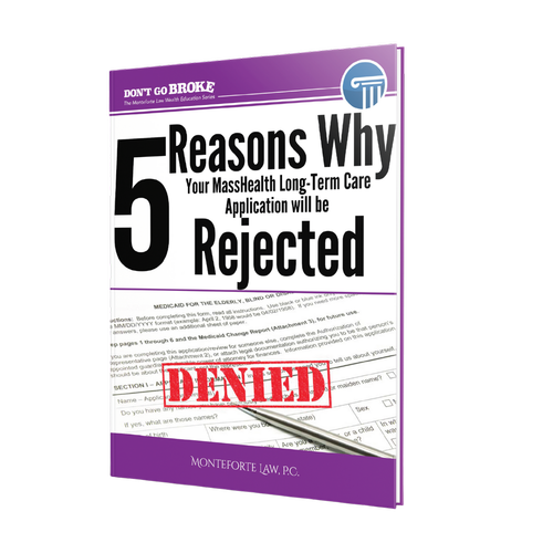 5 Reasons Your MassHealth Long-Term Care Application Will Get Denied