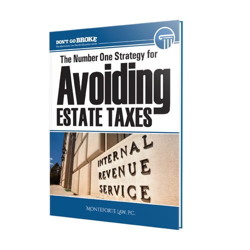 The Number 1 Strategy for Avoiding Estate Taxes