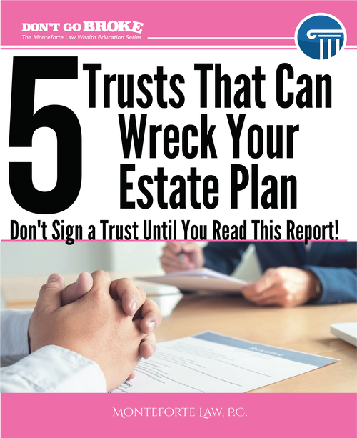 5 Trusts That Can Wreck Your Estate Plan