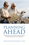 Our Free Book! Planning Ahead: Everything You need to Know About Estate Planning and Elder Law